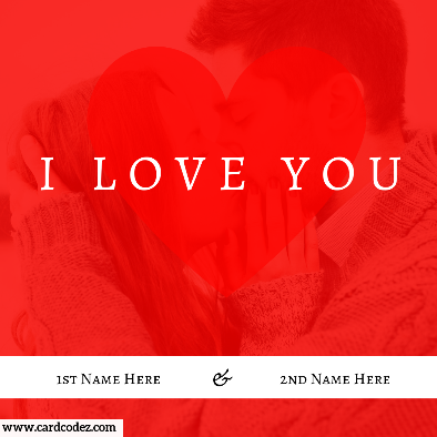 Write Your And Lover Name On I Love You Couple Kiss Photo Card Instagram Romantic