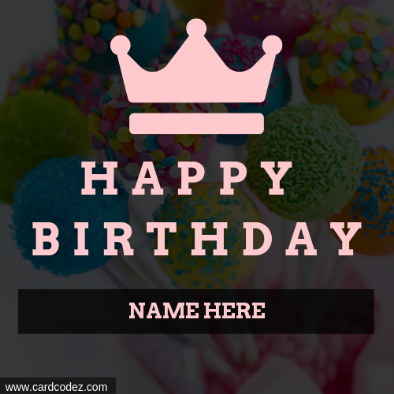 Write Name On Girly Happy Birthday Queen Crown Greeting Card