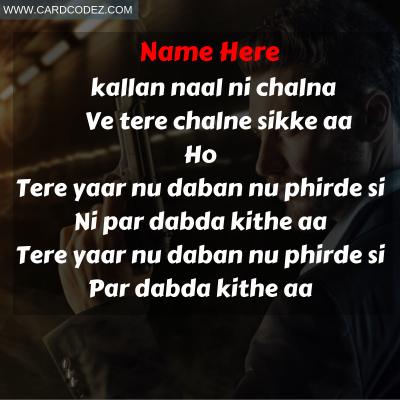 Dabda Kithe Aa WhatsApp Status Card With Name - Write name on Punjabi song Poster