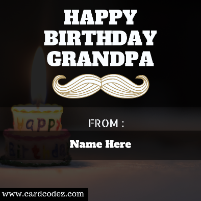 Write Name on Happy Birthday Grandpa Greeting Card