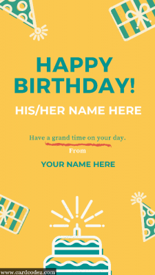 Write name on happy birthday his/her name and from name greeting card