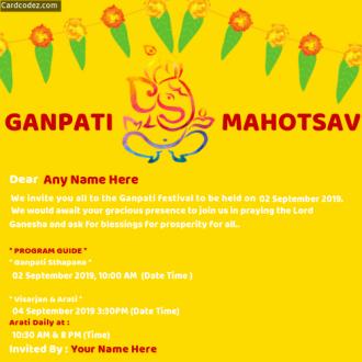 Create GANPATI MAHOTSAV Invitation Card with Name, Date and Time