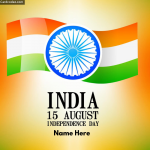 India 15 August Independence Day Photo with Name