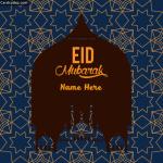 Write Name on Eid Mubarak Greeting Card whatsapp status photo