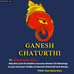 Write his/her name on Ganesh Chaturthi wish with your name on greeting card