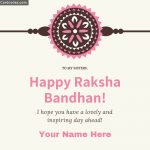 Write name on Happy Raksha Bandhan! to my sister greeting card rakhi greeting card for sisters