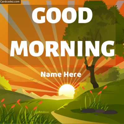 Make Good Morning Greeting Card Online With Name