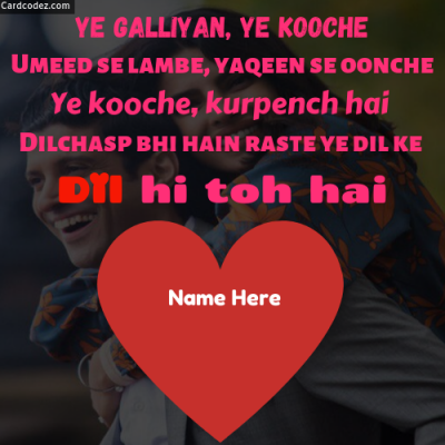 Write Name on Dil Hi Toh Hai Lyrics Poster Status