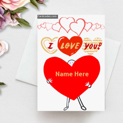 Write name on i love you greeting photo