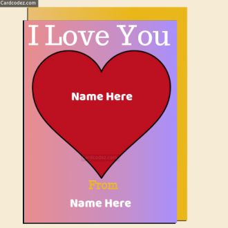 Write name on I love You Heart Greeting Card