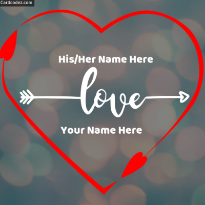 Write your name on heart with your lover name on love photo