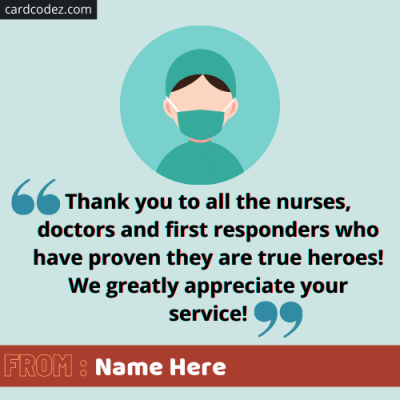 Write name on Thank you doctor and nurses photo with a quote