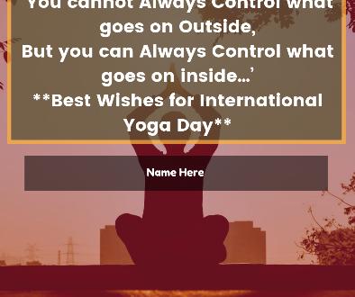 Write Name on International Yoga Day Wishes Greeting Card