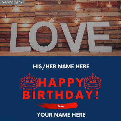 Write Name on Love Happy Birthday Greeting Card