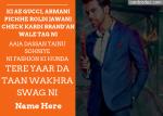Write name on boy/man attitude shayari/song photo greeting card The Wakhra Song Lyrics Poster
