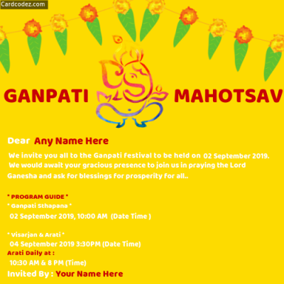 Create GANPATI MAHOTSAV Invitation Card with Name, Date and Time Whatsapp Photo Card
