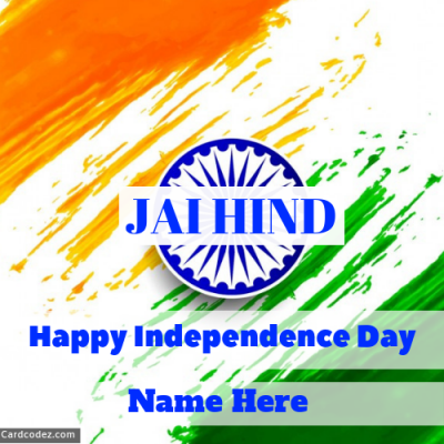 Download Jai Hind Happy Independence Day Greeting Card Photo With Name