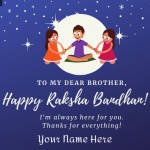 Write Name on Happy Raksha Bandhan! Dear Brother Greeting Card For Brothers