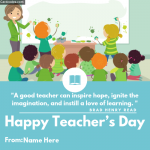 Write Name on Happy Teacher's Day Quote Greeting Card Photo for Whatsapp