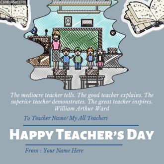 Write Teacher Name on Happy Teacher's Day Greeting Card With Your Name