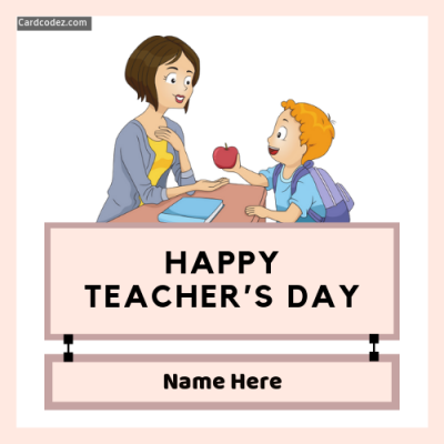Happy Teacher's Day Whatsapp Greeting Card with Name