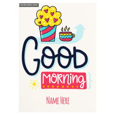 Write Name on Good Morning Pic