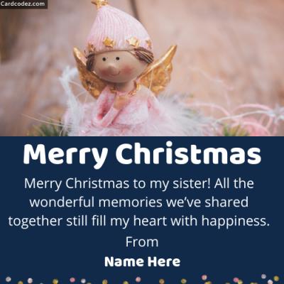 Write Name on Merry Christmas Sister Greeting Card