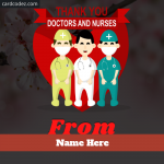 Write name on thank you doctors and nurses greeting card